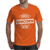 Be Yourself Unless You Can Be A Unicorn Mens T-Shirt