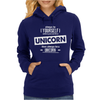Be Yourself Unless You Can Be A Unicorn Womens Hoodie