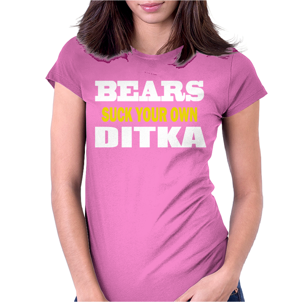 BEARS SUCK YOUR OWN DITKA Womens Fitted T-Shirt