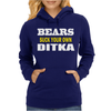 BEARS SUCK YOUR OWN DITKA Womens Hoodie