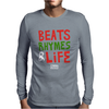 Beats Rhymes Life Mens Long Sleeve T-Shirt