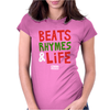Beats Rhymes Life Womens Fitted T-Shirt