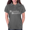 Beautiful Disaster Womens Polo