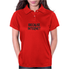 Because Internet Girls Funny Humor Geek Womens Polo