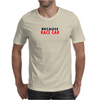 Because race car dark Funny Humor Geek Mens T-Shirt