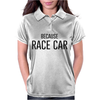 BECAUSE RACE CAR Womens Polo