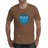 Been there Funny Humor Geek Mens T-Shirt