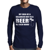 Beer drinkers Beer Diet Balance Mens Long Sleeve T-Shirt