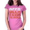 Beer Is Always The Answer Womens Fitted T-Shirt