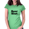 Beer Slut Womens Fitted T-Shirt