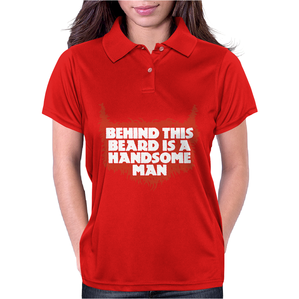 Behind Beard Is A Handsome Man Womens Polo