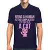 Being A Human Is Too Complicated It's Time To Be A Cat Mens Polo