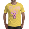 Being A Human Is Too Complicated It's Time To Be A Cat Mens T-Shirt