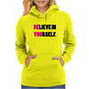 Believe In Yourself Funny Humor Geek Womens Hoodie
