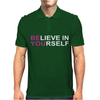 Believe in Yourself Mens Polo