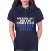 BERNIE SANDERS KICKING ASS FOR MIDDLE CLASS PRESIDENT Womens Polo