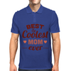 Best & Coolest Mom Ever Mens Polo