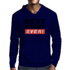 best dad ever Mens Hoodie