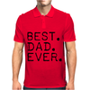 Best Dad Ever t shirt Gift for Father Mens Polo