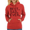 Best Dad Ever t shirt Gift for Father Womens Hoodie