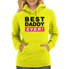 best dad ever Womens Hoodie