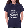 Best Father Farter Ever Womens Polo