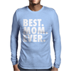 Best. Mom. Ever Mens Long Sleeve T-Shirt