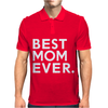 Best Mom Ever Mens Polo