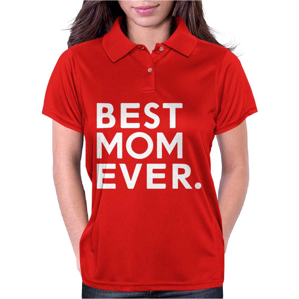Best Mom Ever Womens Polo