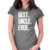Best Uncle Ever Womens Fitted T-Shirt