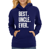 Best Uncle Ever Womens Hoodie