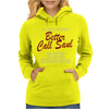 Better Call Saul Womens Hoodie