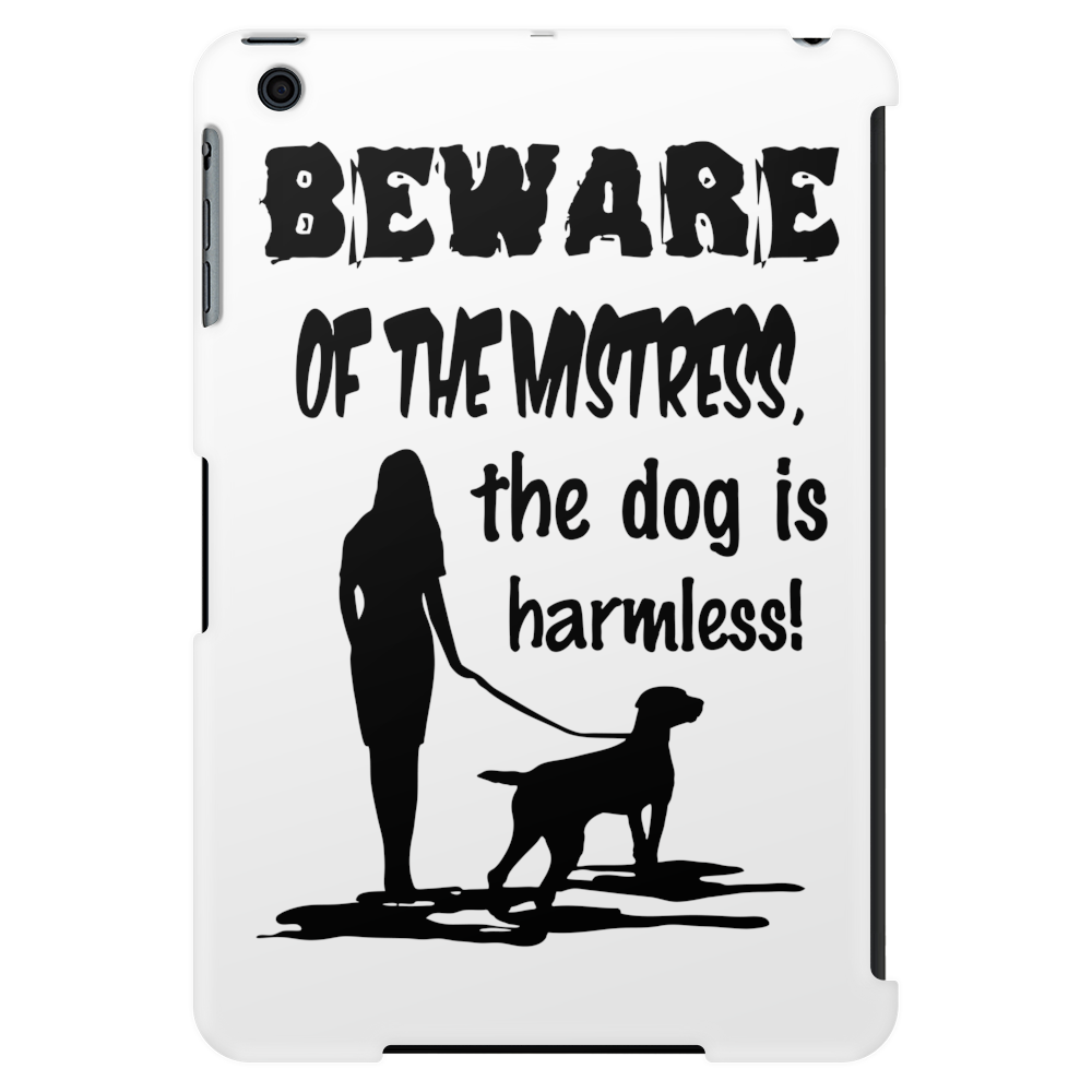 Beware Of Mistress Tablet
