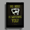Big Boss is watching you Poster Print (Portrait)