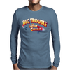 Big Trouble Mens Long Sleeve T-Shirt