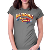 Big Trouble Womens Fitted T-Shirt