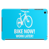 bike now! work later! bicycle tour Tablet