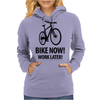 bike now! work later! Womens Hoodie