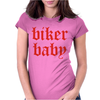 Biker Baby Womens Fitted T-Shirt