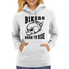 Bikers - Born to Ride Womens Hoodie