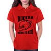 Bikers - Born to Ride Womens Polo