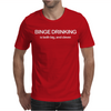 BINGE DRINKING Mens T-Shirt