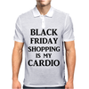 BLACK FRIDAY SHOPPING IS MY CARDIO Mens Polo