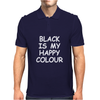 Black Is My Happy Colour Mens Polo