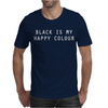 BLACK IS MY HAPPY COLOUR RINGER Mens T-Shirt
