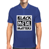 BLACK METAL MATTERS Mens Polo