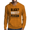 Black? White? Person Mens Hoodie