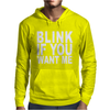 Blink If You Want Me. Mens Hoodie