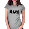 BLM Black Lives Matter Womens Fitted T-Shirt