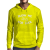 Blow Me For Luck Mens Hoodie